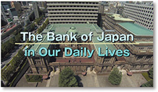 "Screenshot from the movie ""The Bank of Japan in Our Daily Lives"""